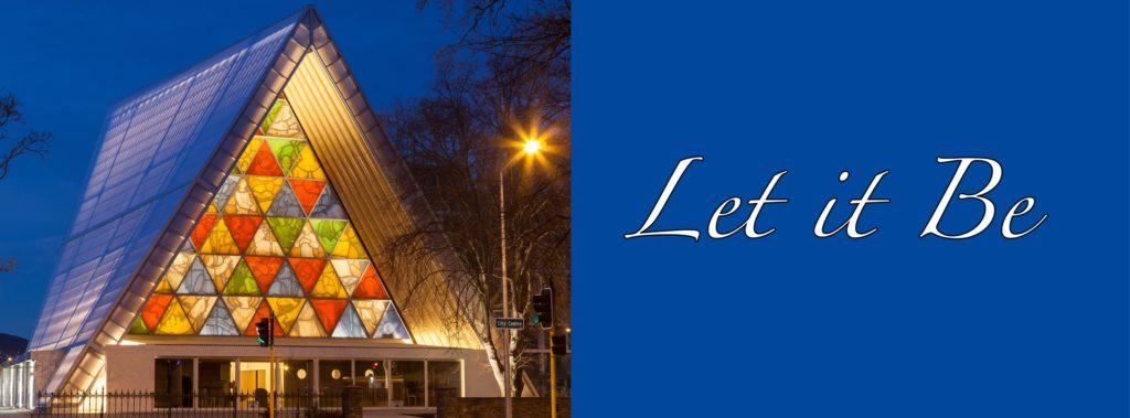 Let it Be - Prayer at Night Christchurch Transitional Cathedral